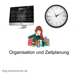 Organisation und Zeitplanung